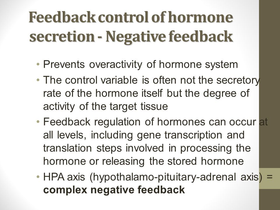 Feedback control of hormone secretion - Negative feedback