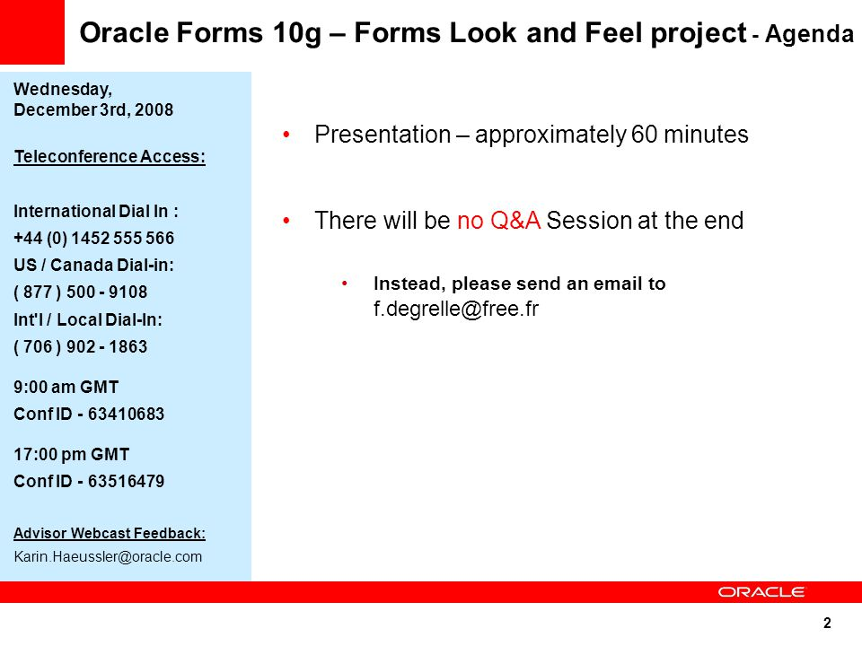 Oracle Forms 10g – Forms Look and Feel project - Agenda