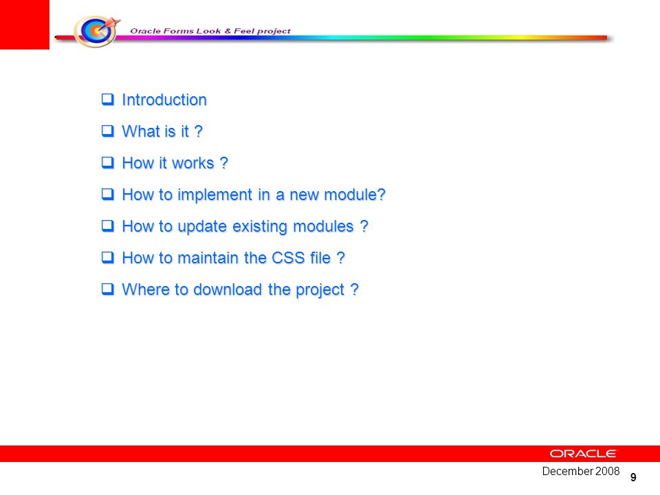 How to implement in a new module How to update existing modules