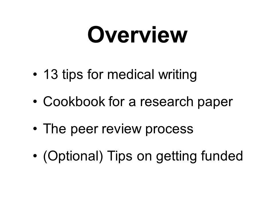 Overview 13 tips for medical writing Cookbook for a research paper