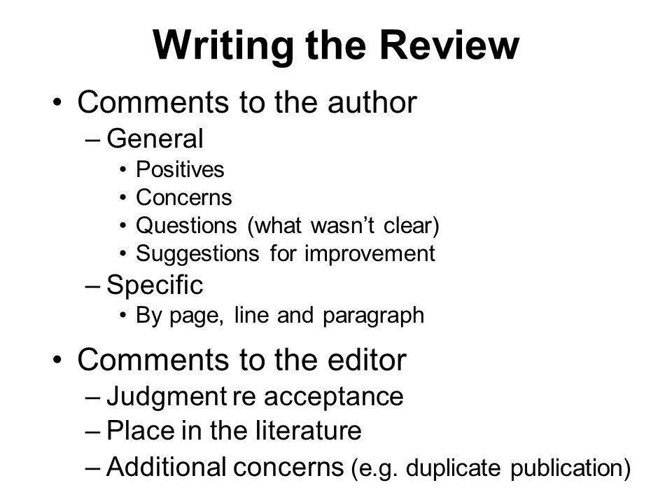 Writing the Review Comments to the author Comments to the editor