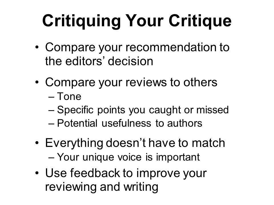 Critiquing Your Critique
