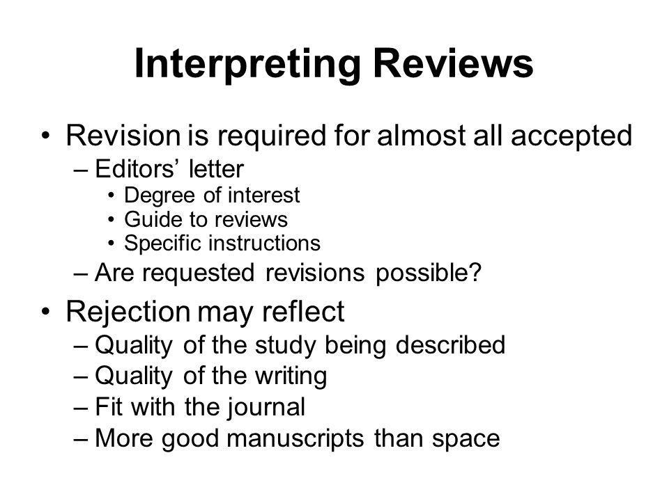 Interpreting Reviews Revision is required for almost all accepted