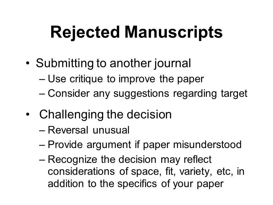 Rejected Manuscripts Submitting to another journal