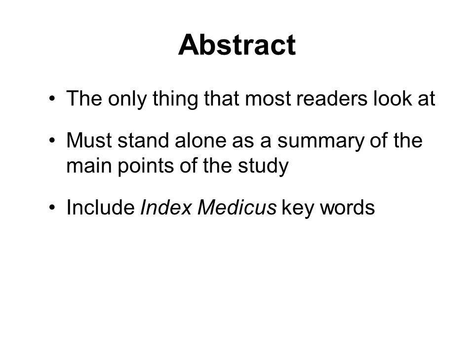 Abstract The only thing that most readers look at