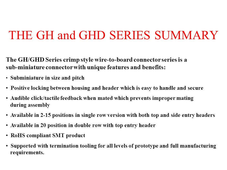 THE GH and GHD SERIES SUMMARY