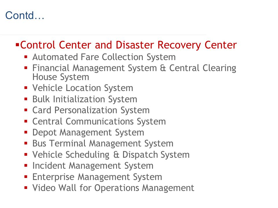 Control Center and Disaster Recovery Center