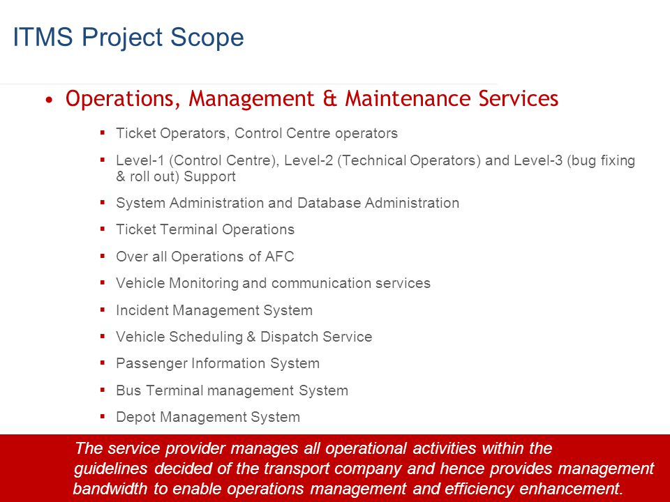 ITMS Project Scope Operations, Management & Maintenance Services