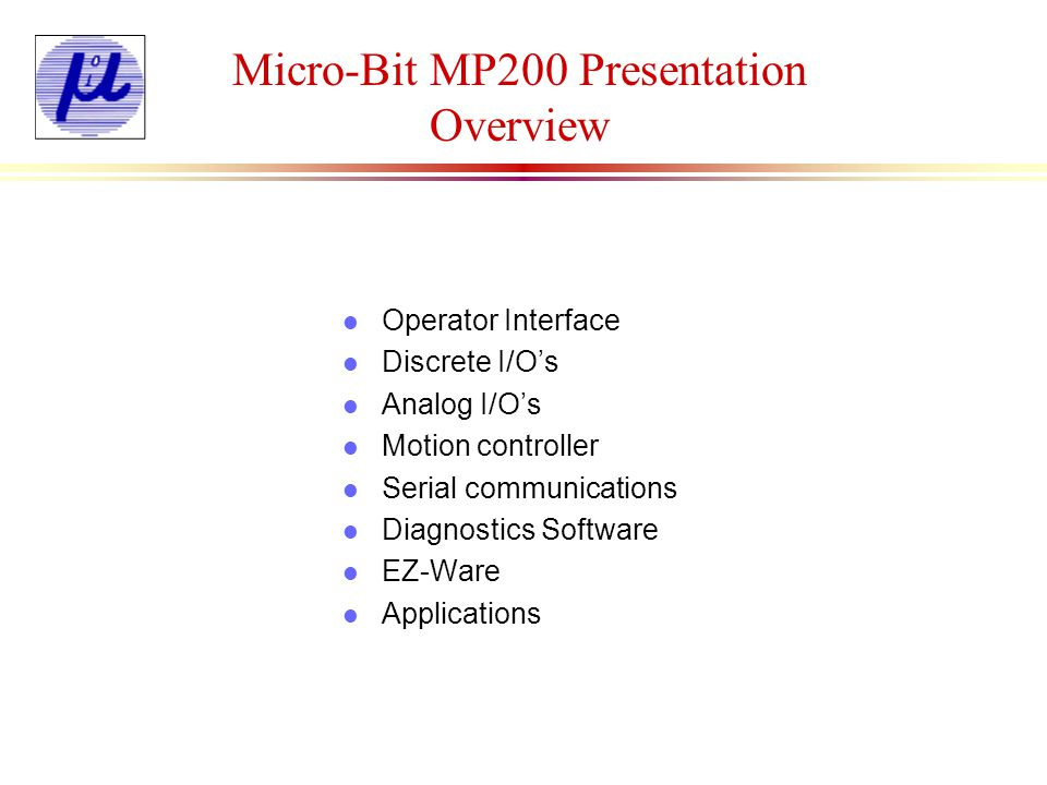 Micro-Bit MP200 Presentation Overview