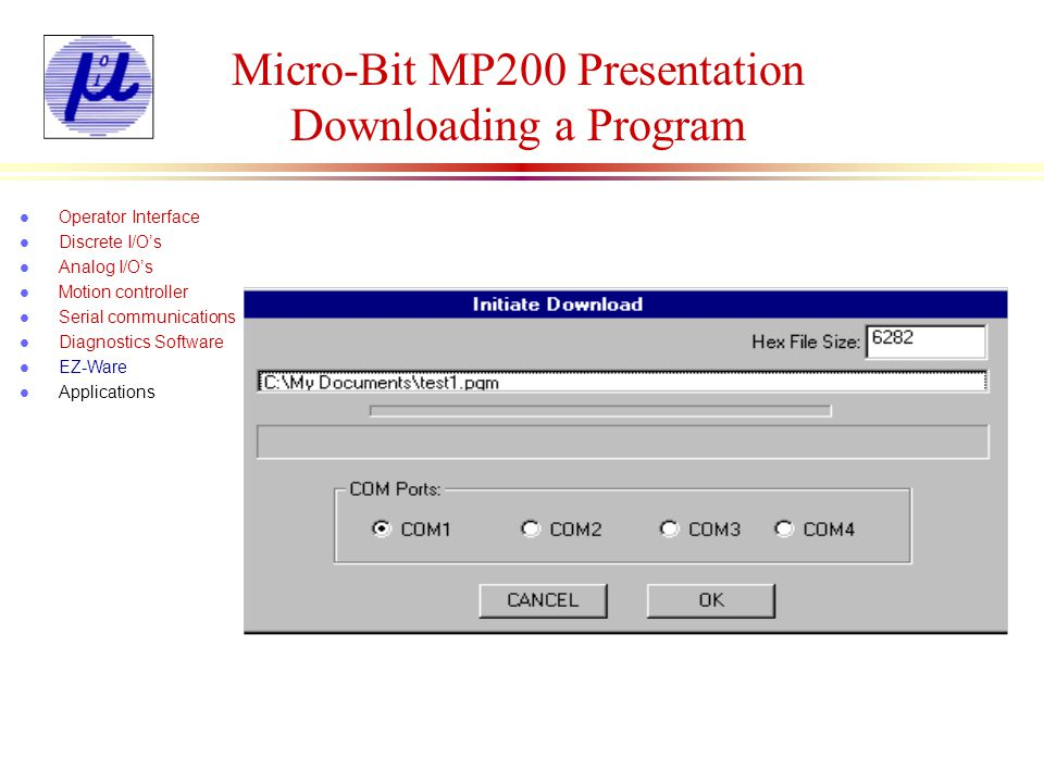 Micro-Bit MP200 Presentation Downloading a Program