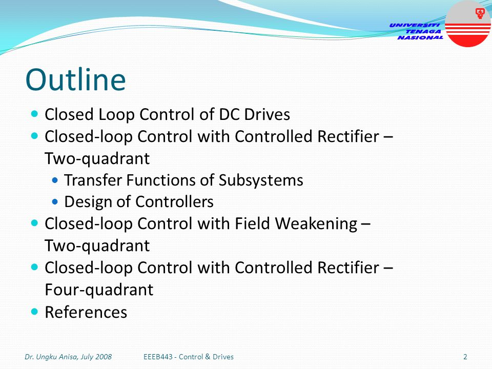 Outline Closed Loop Control of DC Drives