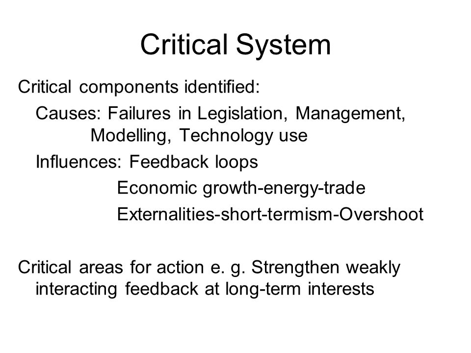 Critical System Critical components identified: