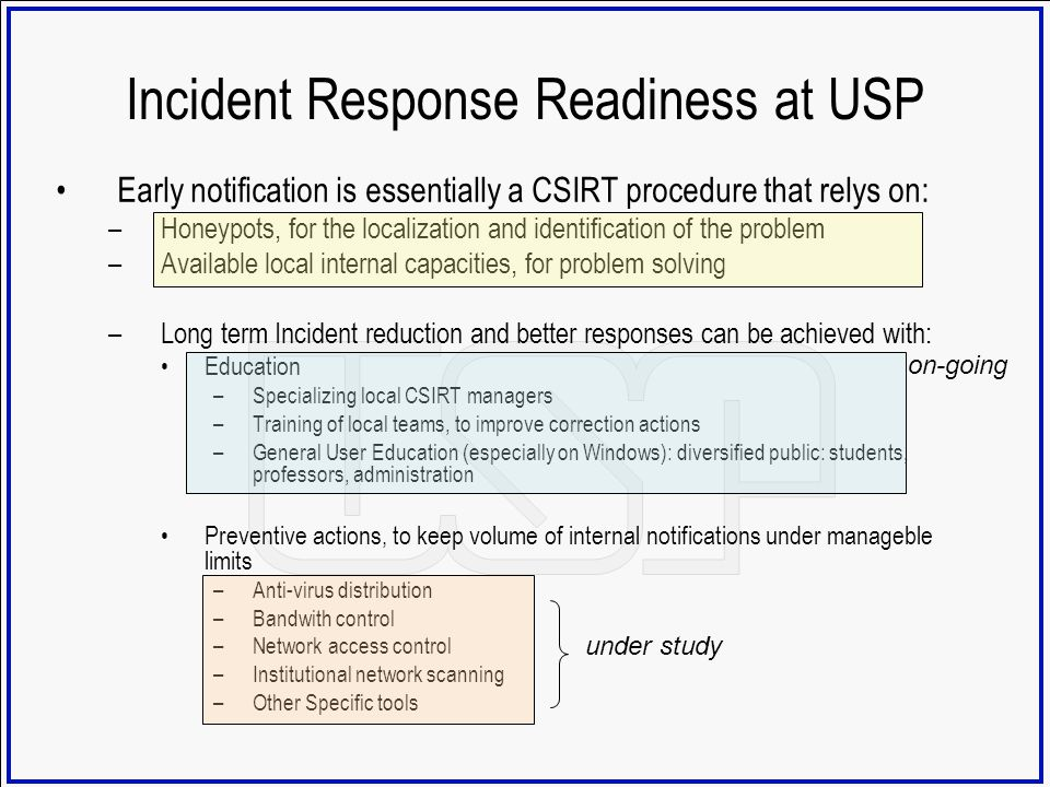 Incident Response Readiness at USP