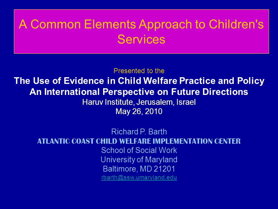 A Common Elements Approach to Children s Services