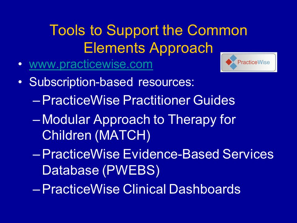 Tools to Support the Common Elements Approach