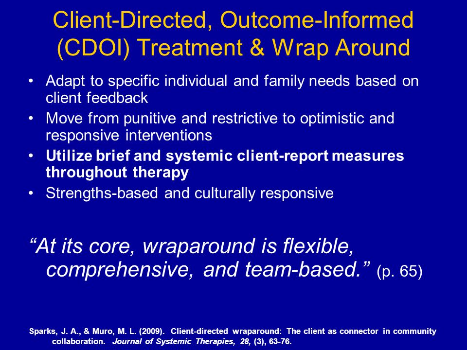 Client-Directed, Outcome-Informed (CDOI) Treatment & Wrap Around