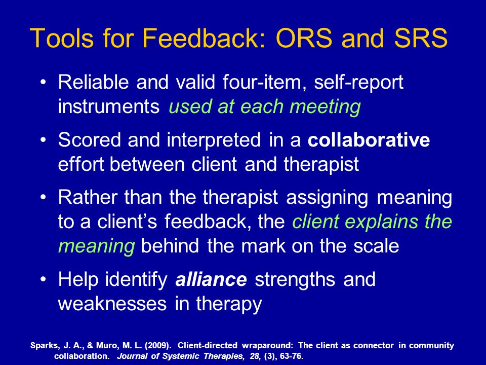 Tools for Feedback: ORS and SRS