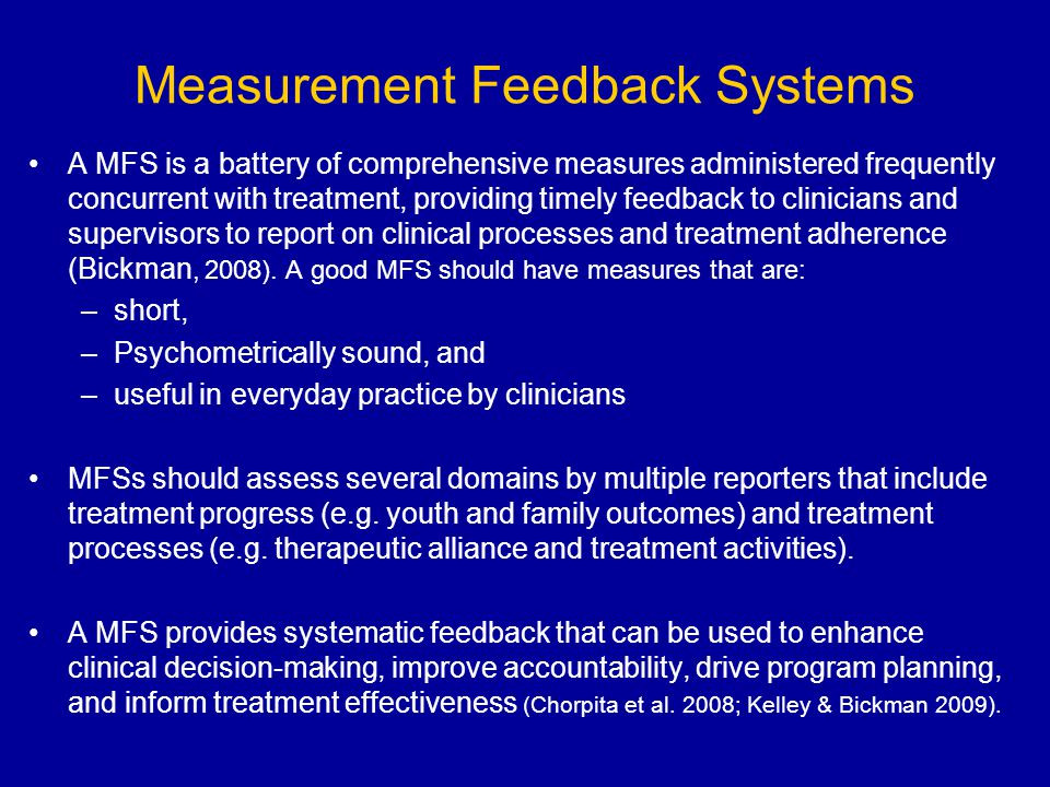 Measurement Feedback Systems