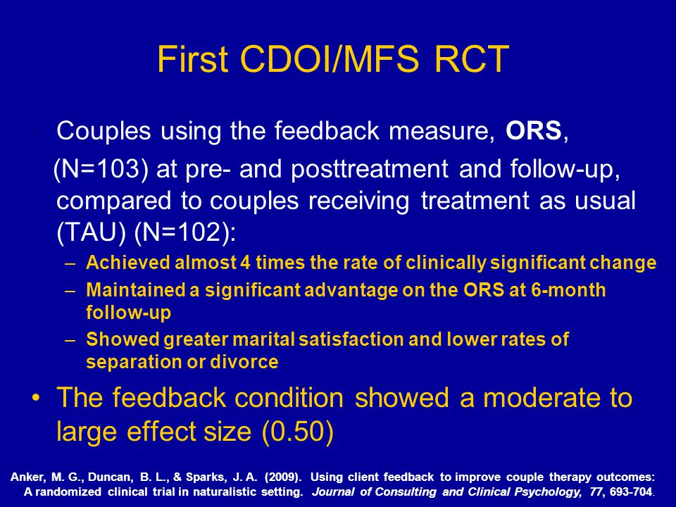 First CDOI/MFS RCT Couples using the feedback measure, ORS,
