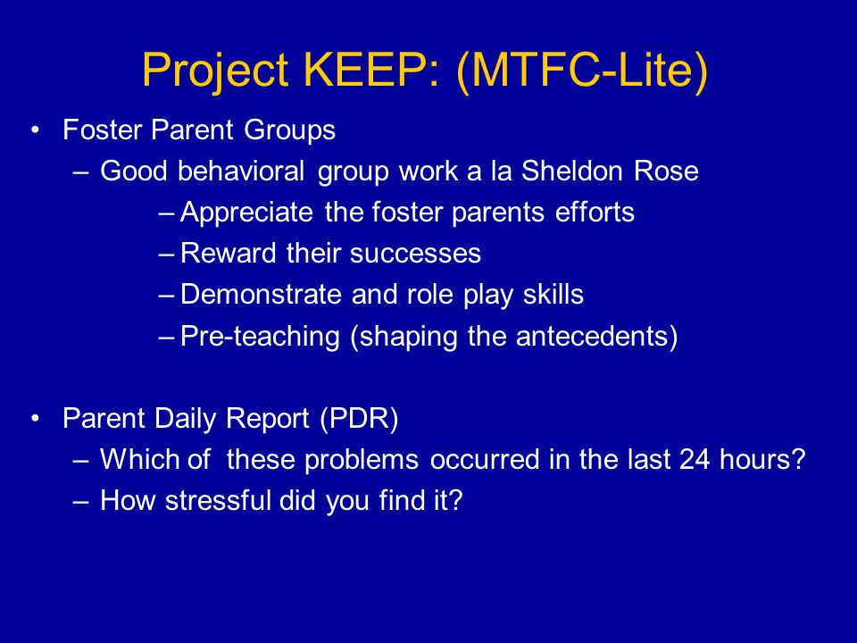 Project KEEP: (MTFC-Lite)