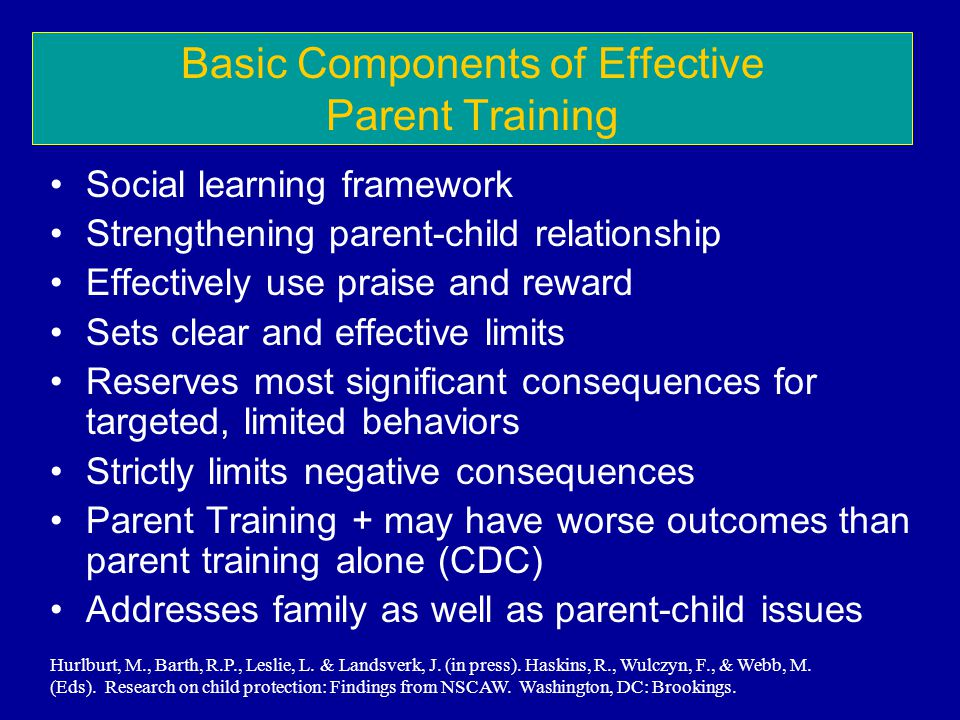 Basic Components of Effective Parent Training