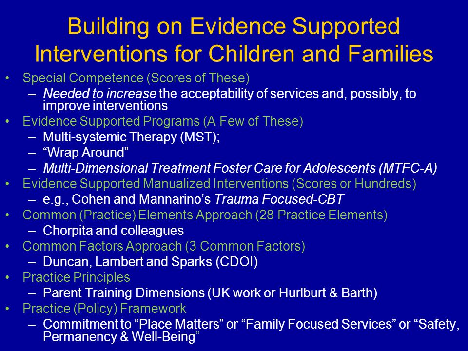 Building on Evidence Supported Interventions for Children and Families