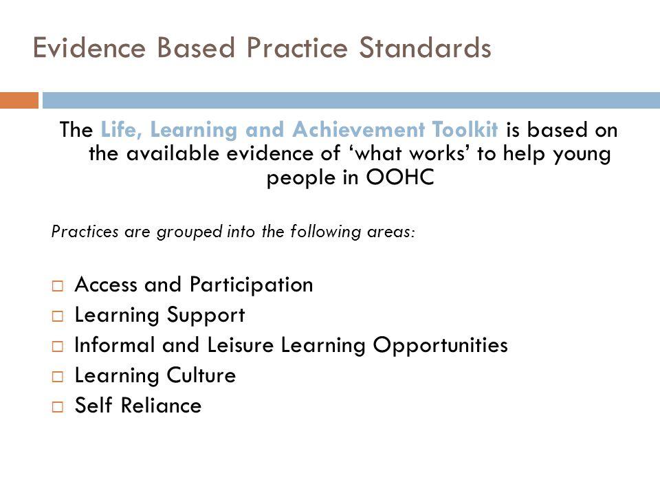 Evidence Based Practice Standards