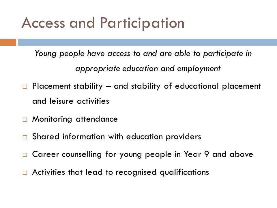 Access and Participation