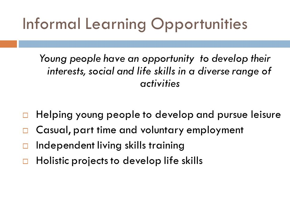 Informal Learning Opportunities