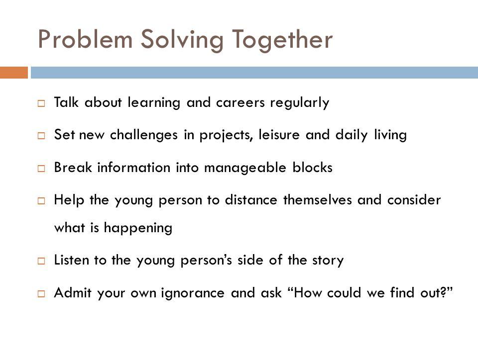 Problem Solving Together