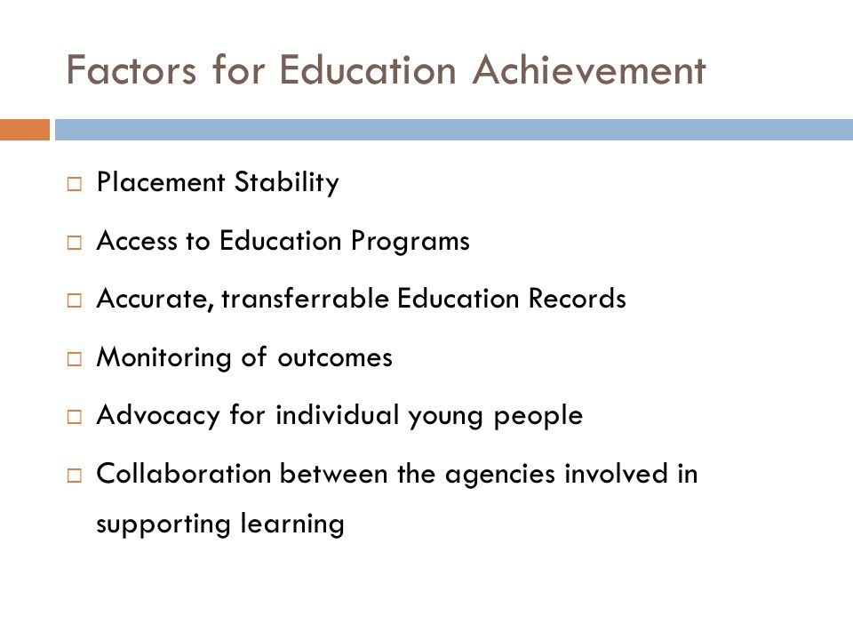 Factors for Education Achievement