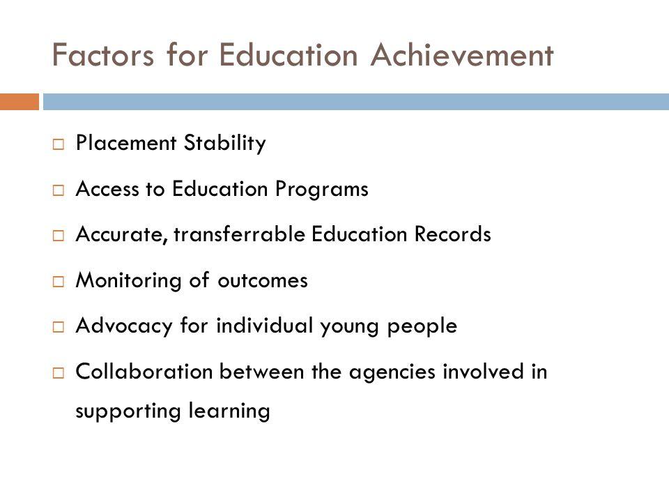 Factors for Education Achievement