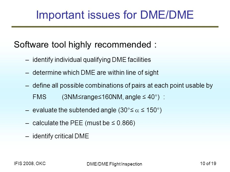 Important issues for DME/DME
