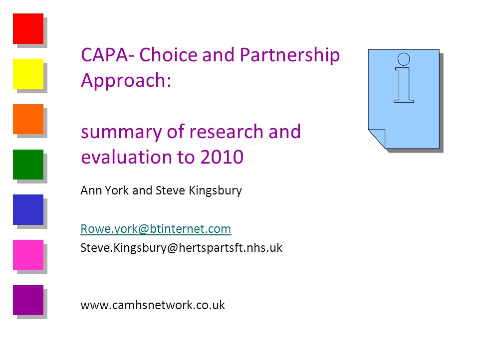 CAPA- Choice and Partnership Approach: summary of research and evaluation to 2010