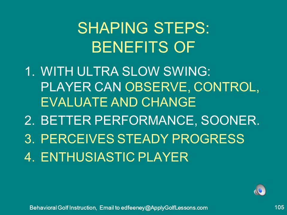 SHAPING STEPS: BENEFITS OF