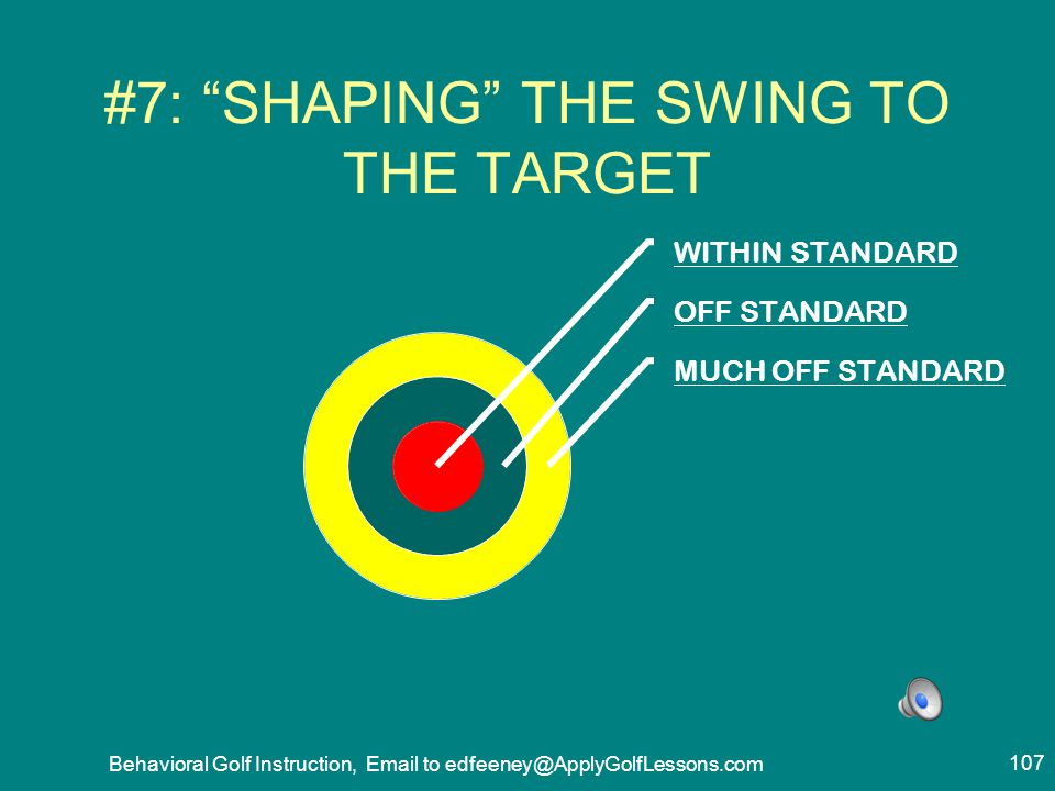 #7: SHAPING THE SWING TO THE TARGET