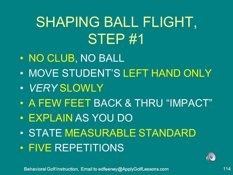 SHAPING BALL FLIGHT, STEP #1