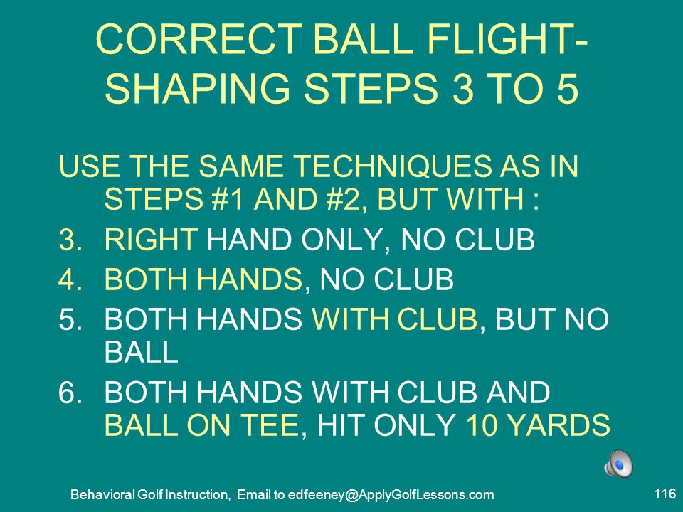 CORRECT BALL FLIGHT- SHAPING STEPS 3 TO 5