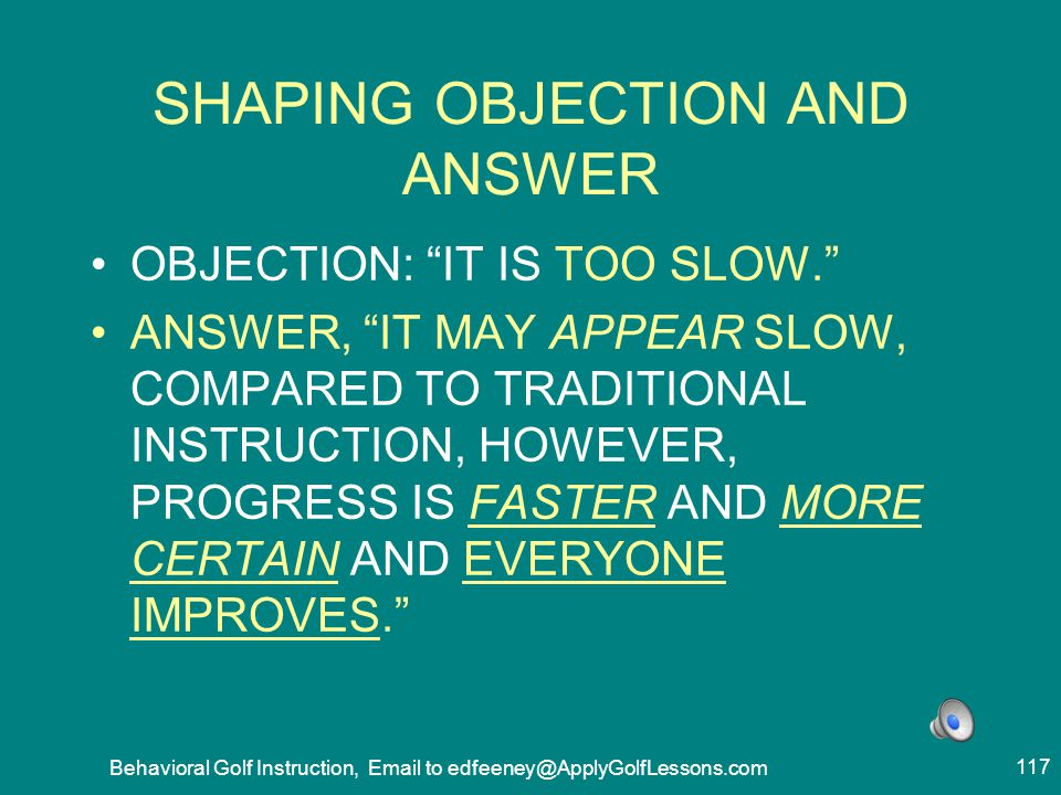 SHAPING OBJECTION AND ANSWER