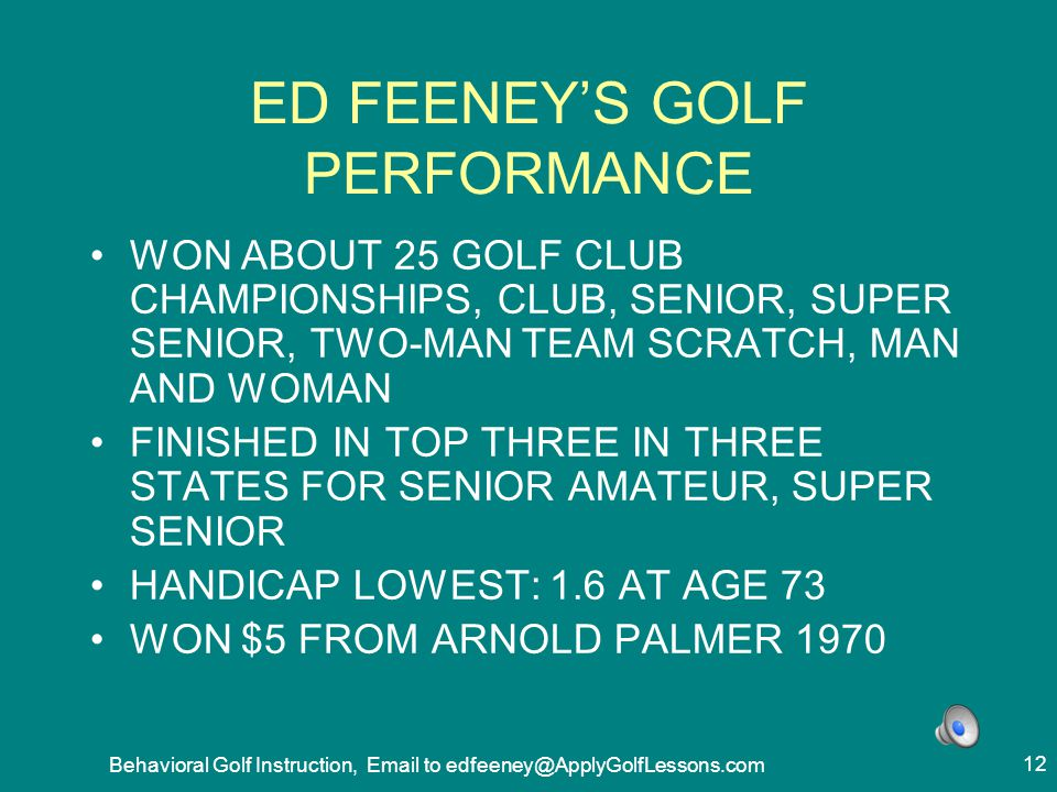 ED FEENEY'S GOLF PERFORMANCE