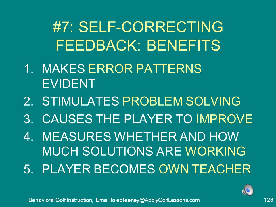 #7: SELF-CORRECTING FEEDBACK: BENEFITS