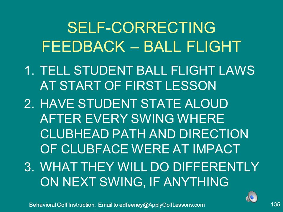 SELF-CORRECTING FEEDBACK – BALL FLIGHT