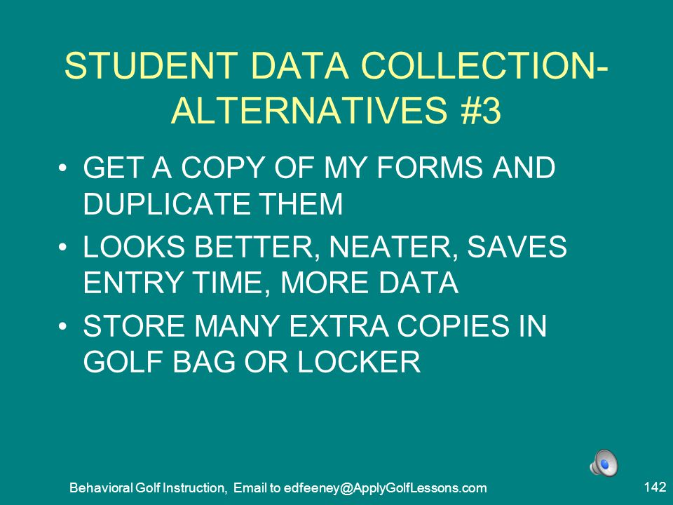 STUDENT DATA COLLECTION- ALTERNATIVES #3