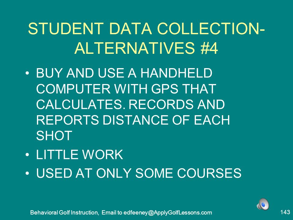 STUDENT DATA COLLECTION- ALTERNATIVES #4