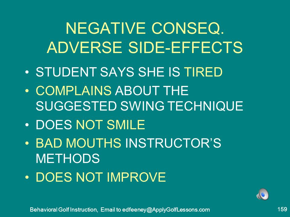 NEGATIVE CONSEQ. ADVERSE SIDE-EFFECTS