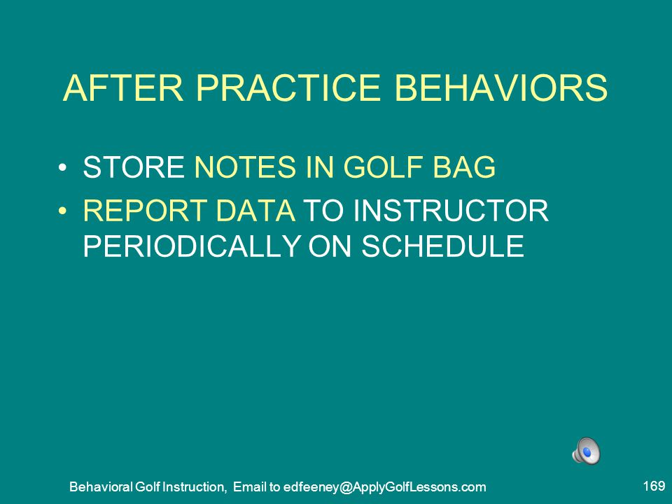 AFTER PRACTICE BEHAVIORS