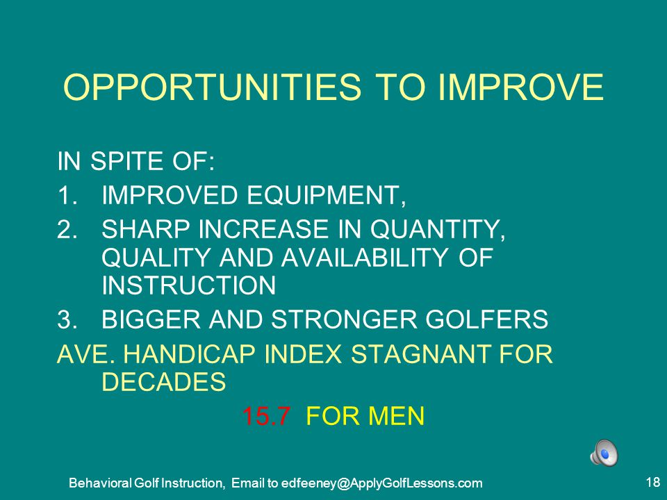 OPPORTUNITIES TO IMPROVE