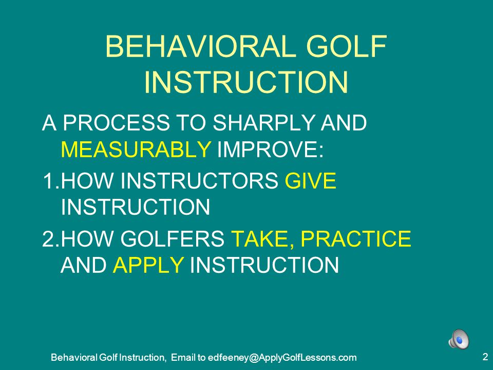 BEHAVIORAL GOLF INSTRUCTION