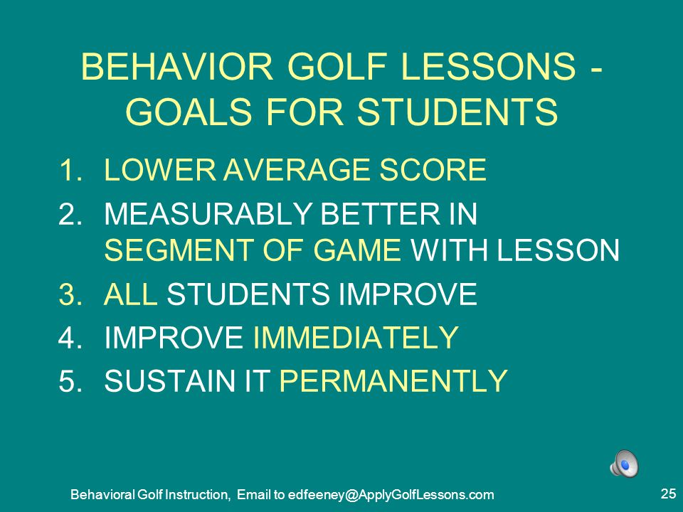 BEHAVIOR GOLF LESSONS - GOALS FOR STUDENTS