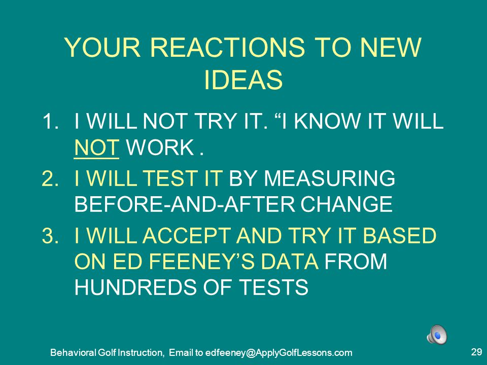 YOUR REACTIONS TO NEW IDEAS